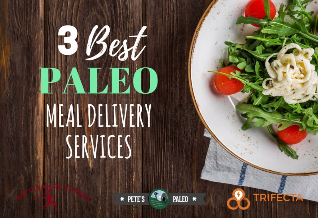 The 13 Best Paleo Meal Delivery Services in the U.S ...