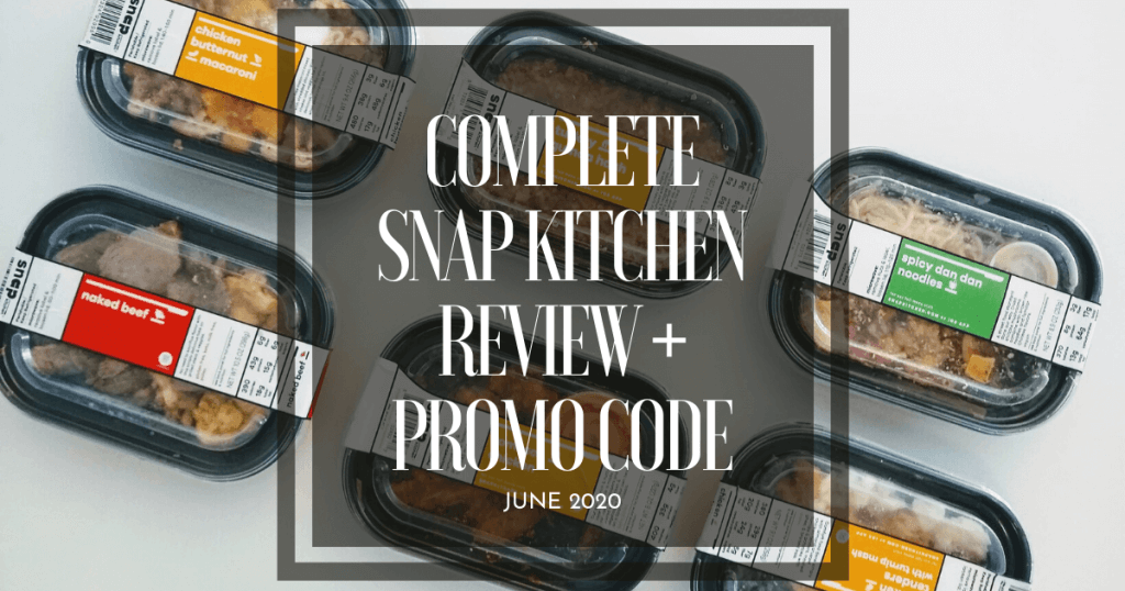 snap-kitchen-review-june-2020