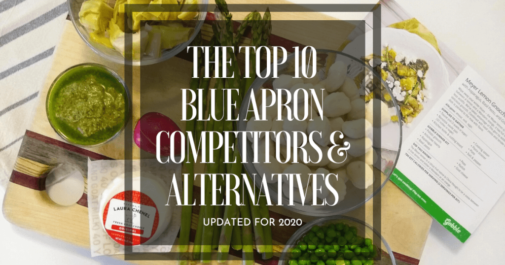 Top 10 Blue Apron Competitors And Alternatives Updated For 2020